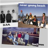 D.A.N./never young beach/Suchmos